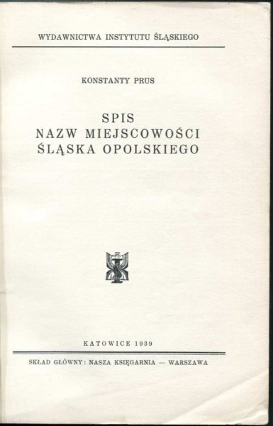 Prus Konstanty - Spis miejscowości Śląska Opolskiego