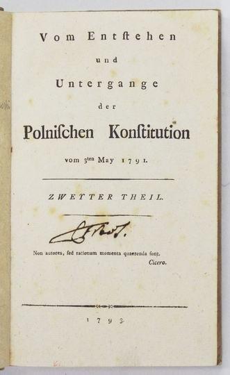 [DmochowskiI Franciszek Ksawery] – Vom Entstehen und Untergange der Polnischen Konstitution vom 3-ten May 1791. Zweyter Theil