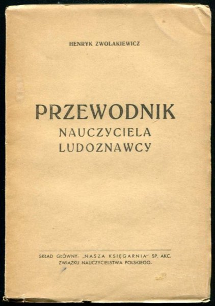 Zwolakiewicz Henryk - Przewodnik nauczyciela ludoznawcy