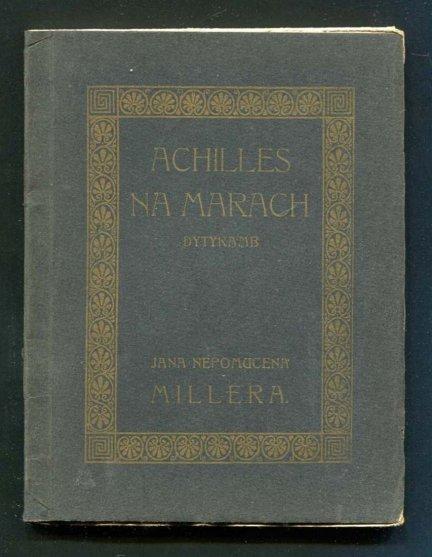 Miller Jan Nepomucen - Achilles na marach