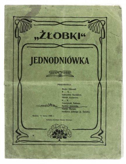ŻŁOBKI. Jednodniówka. Kraków, 13 III 1904