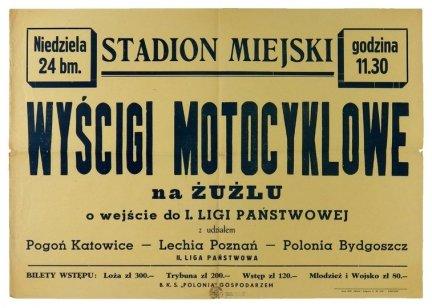STADION Miejski. Wyścigi motocyklowe na żużlu o wejście do I. ligi państwowej z udziałem Pogoń Katowice, Lechia Poznań, Polonia Bydgoszcz [...]. Bydgoszcz, X 1948