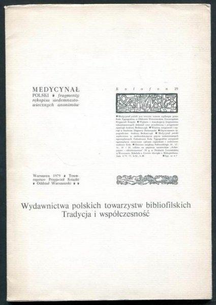 Wydawnictwa polskich towarzystw bibliofilskich. Tradycja i współczesność. Katalog wystawy opracowała Zofia Kwaśniewska