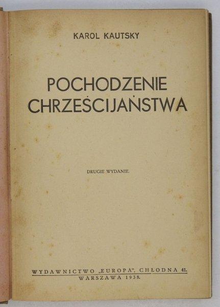 Kautsky Karol - Pochodzenie chrześcijaństwa. Wyd. II