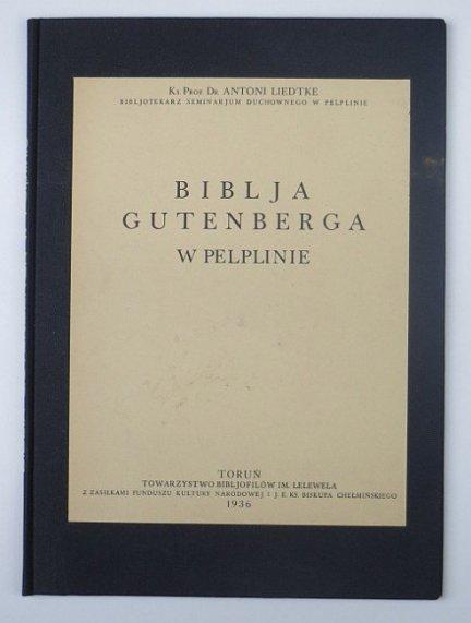 LIEDTKE Antoni - LIEDTKE Antoni — Biblja Gutenberga w Pelplinie.