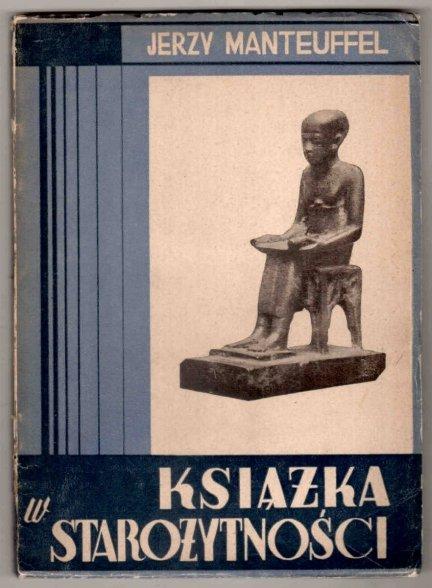 Manteuffel Jerzy - Książka w starożytności