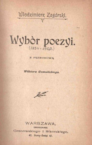 Zagórski Włodzimierz - Wybór poezyi.