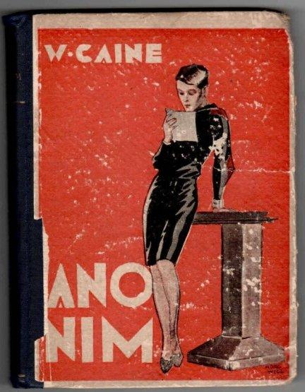 Caine William - Anonim. Powieść.