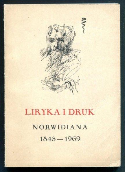 Liryka i druk. Norwidiana 1848-1969