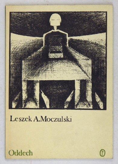 MOCZULSKI Leszek A[leksander] - Oddech. [dedykacja autora]