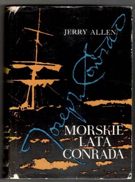 Allen Jerry - Morskie lata Conrada. Tłumaczyła Maria Boduszyńska-Borowikowa