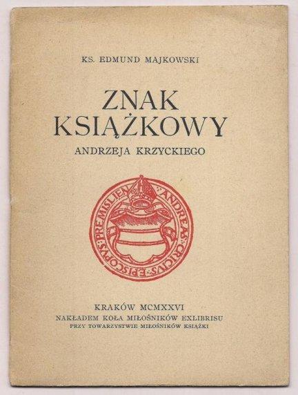 Majkowski Edmund - Znak książkowy Andrzeja Krzyckiego.