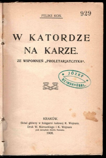 Kon Feliks - W katordze na Karze. Ze wspomnień proletarjatczyka.