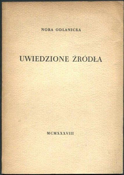 Odlanicka Nora - Uwiedzione źródła