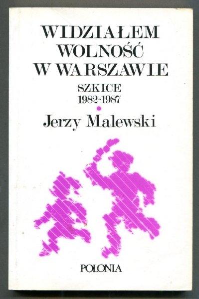 Malewski Jerzy - Widziałem wolność w Warszawie