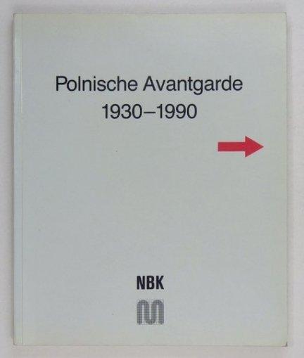 Neuen Berliner Kunstvereins. Polnische Avantgarde 1930-1990.