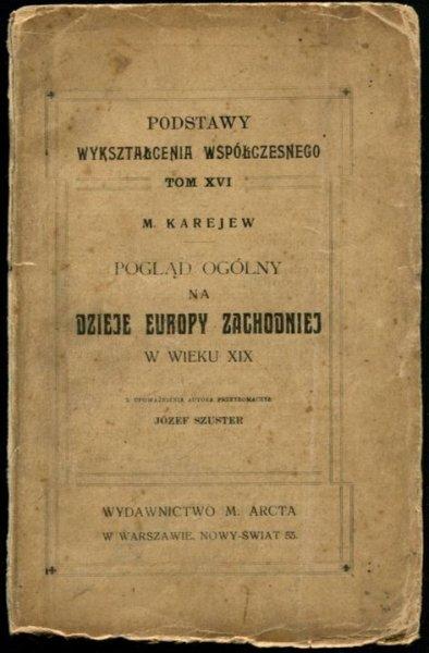 Karajew M. - Pogląd ogólny na dzieje Europy zachodniej w wieu XIX.