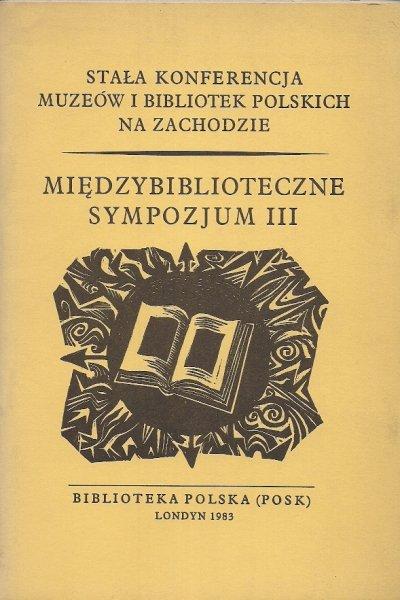 Międzybiblioteczne Sympozjum III.