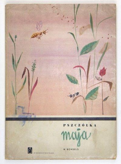 Bonsels Waldemar – Pszczółka Maja i jej przygody. Tłum. Maria Kreczkowska