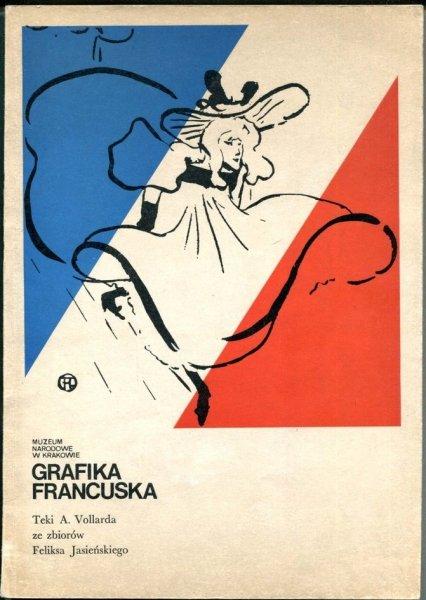 Muzeum Narodowe w Krakowie. Grafika francuska. Teki A. Vollarda ze zbiorów Feliksa Jasieńskiego. Katalog wystawy