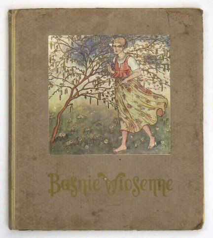 SZCZĘSNY Aleksander - Baśnie wiosenne. Ilustracye trójbarwne Z. Plewińskiej.