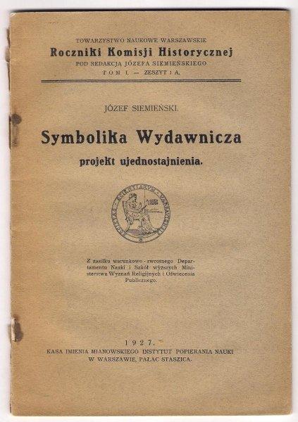Siemieński Józef - Symbolika wydawnicza. Projekt ujednostajnienia.