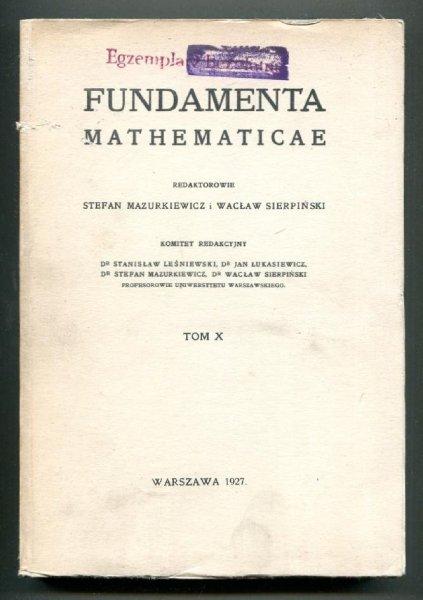 Fundamenta Mathematicae. Redaktorowie: Stefan Mazurkiewicz i Wacław Sierpiński. T.10 [1960]