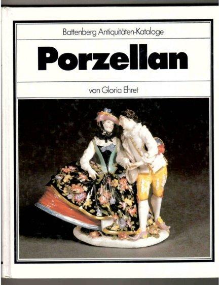 [porcelana] Battenberg Antiquitaten-Kataloge Porzellan von Gloria Ehret