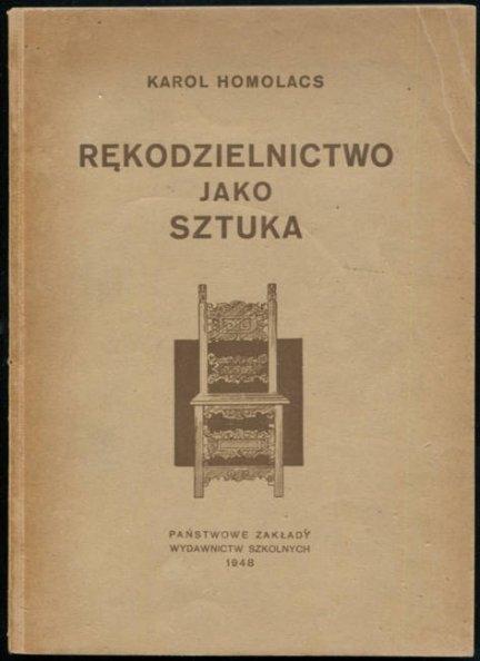 Homolacs Karol - Rękodzielnictwo jako sztuka. Szkic historyczny.