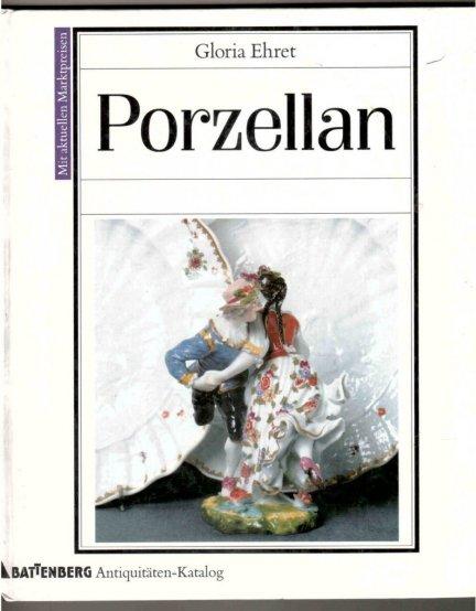 [porcelana] Battenberg Antiquitaten-Katalog Porzellan von Gloria Ehret