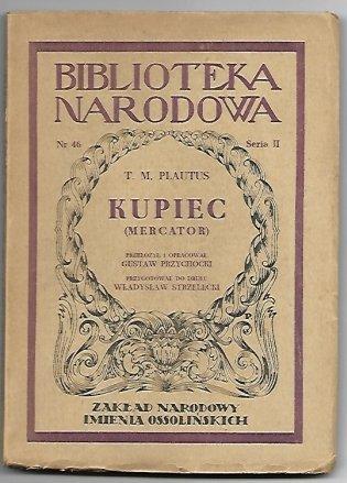 Plautus T. Kupiec (Metcator).