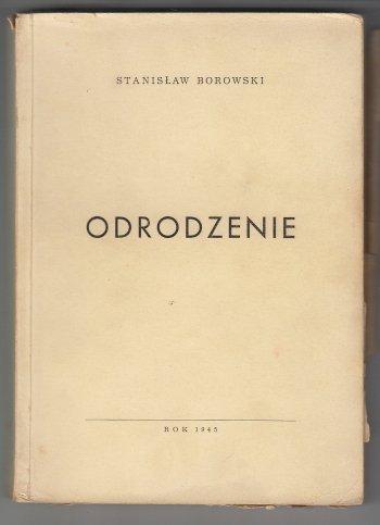Borowski Stanisław - Odrodzenie.