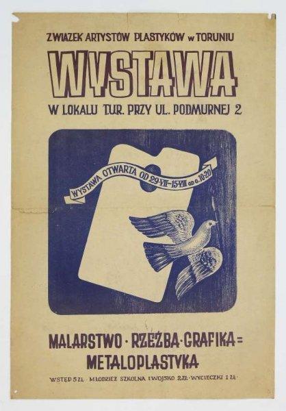 ZWIĄZEK Artystów Plastyków w Toruniu. Wystawa w lokalu T. U. R. [...]. Malarstwo, rzeźba, grafika, metaloplastyka.