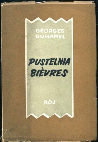 Duhamel Georges - Kronika rodu Pasquier [T. 5]: Pustelnia Bievres.