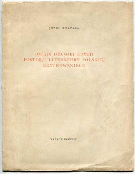 Korpała Józef — Dzieje drugiej edycji Historji literatury polskiej Bentkowskiego.