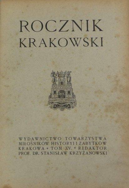 Rocznik Krakowski. Pod red. Stanisława Krzyżanowskiego. T.15