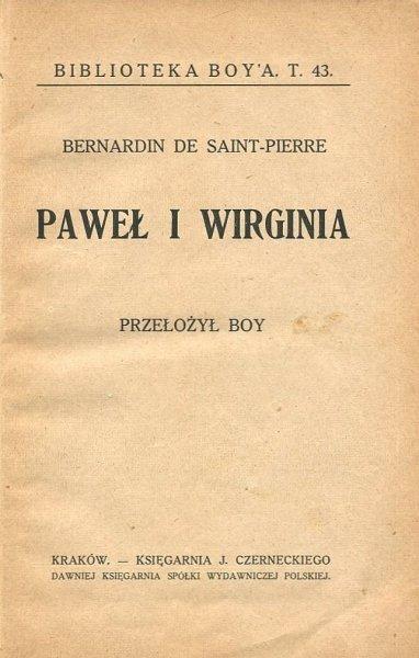 Saint-Pierre  Bernardin de - Paweł i Wirginia. Przeł. Boy. [1918]