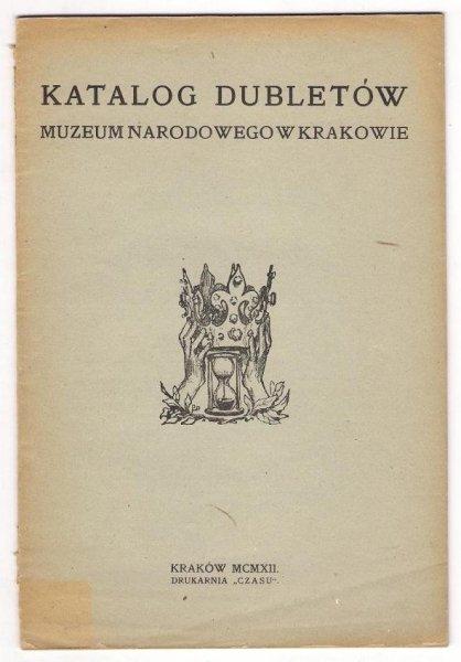 Katalog dubletów Muzeum Narodowego w Krakowie. 1912.