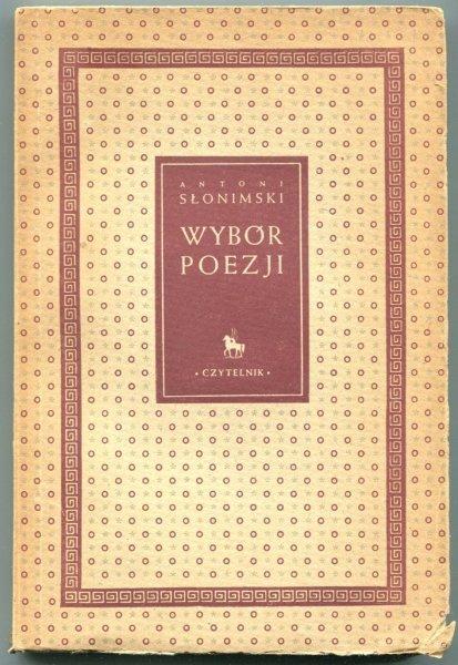 Słonimski Antoni -  Wybór poezji.