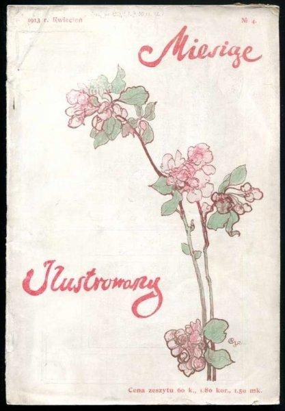 Miesiąc Ilustrowany. R. 2, nr 4: IV 1913.