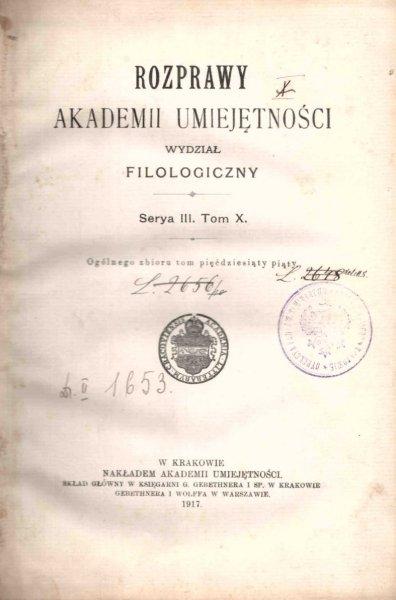 Rozprawy Akademii Umiejętności, Wydział Filologiczny, S.III, t.10