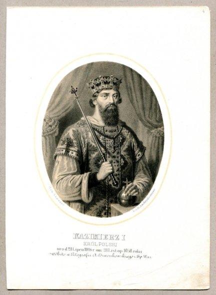 Kazimierz I - Król Polski - litografia. [Rys. Aleksander Lesser. Litografował H.Aschenbrenner]