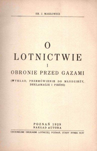 Makłowicz J. - O lotnictwie i obronie przed gazami. (Wykład, przemówienie do młodzieży, deklamacje i pieśni).