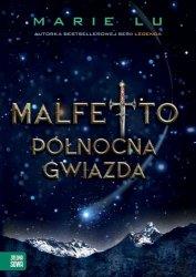 PÓŁNOCNA GWIAZDA MALFETTO TOM 3