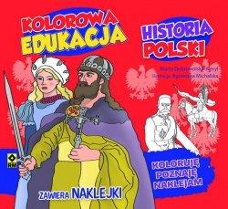 HISTORIA POLSKI KOLOROWA EDUKACJA