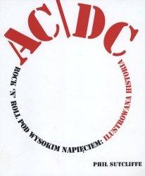 AC/DC ROCKN ROLL POD WYSOKIM NAPIĘCIEM ILUSTROWANA HISTORIA