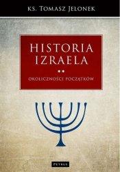 OKOLICZNOŚCI POCZĄTKÓW HISTORIA IZRAELA TOM 2