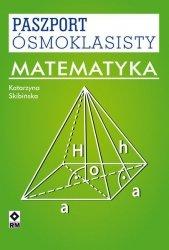 MATEMATYKA PASZPORT ÓSMOKLASISTY