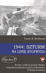1944 SZTURM NA LINIĘ ZYGFRYDA