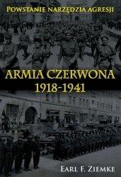 ARMIA CZERWONA 1918-1941 POWSTANIE NARZĘDZIA AGRESJI